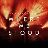 Where We Stood -Cd+Dvd-