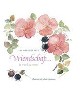 Vriendschap ... is wat ik je wens
