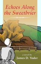 Echoes Along the Sweetbrier
