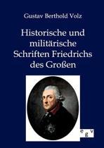 Historische Und Milit rische Schriften Friedrichs Des Gro en