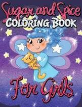 Sugar and Spice Coloring Book for Girls