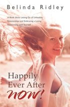 Happily Ever After Now!