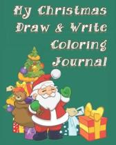 My Christmas Draw and Write Coloring Journal