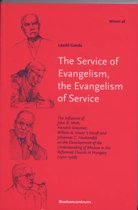 The Service Of Evangelism, The Evangelism Of Service