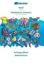 Babadada, Kurdi - Plattduutsch (Holstein), Ferhenga Ditbari - Bildwoeoerbook