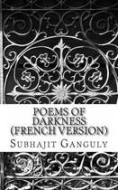 Poems of Darkness (French Version)