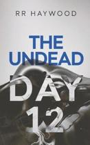 The Undead Day Twelve