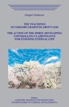 The Teachings of Grigori Grabovoi about God. The action of the Spirit, developing controlling clairvoyance for ensuring eternal life.