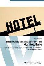 Beschwerdemanagement in Der Hotellerie