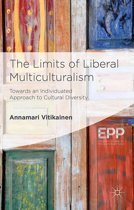 The Limits of Liberal Multiculturalism
