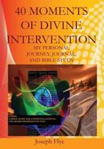 40 Moments of Divine Intervention