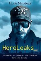 Heroleaks