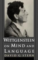 Wittgenstein on Mind and Language