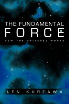 The Fundamental Force