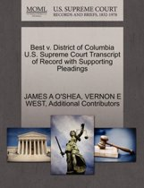 Best V. District of Columbia U.S. Supreme Court Transcript of Record with Supporting Pleadings