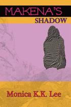 Makena's Shadow