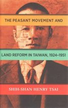 Rising Worldwide Socialism and the Taiwanese Peasant Movement, 1924-1951