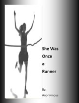 She Was Once a Runner