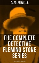 The Complete Detective Fleming Stone Series (All 17 Books in One Edition)