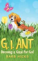 G. I. Ant