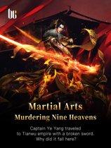 Martial Arts Murdering Nine Heavens
