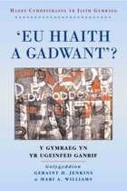 'Eu Hiaith a Gadwant?'