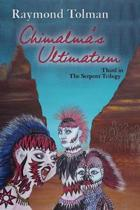 Chimalma's Ultimatum