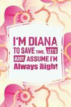 I'm Diana to Save Time, Let's Just Assume I'm Always Right