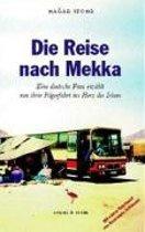 Die Reise nach Mekka