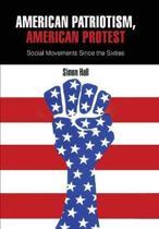 American Patriotism, American Protest