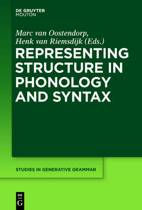 Representing Structure in Phonology and Syntax