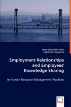 Employment Relationships and Employees' Knowledge Sharing