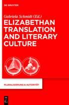 Elizabethan Translation and Literary Culture