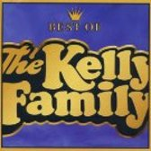 The Best Of The Kelly Family  - Volume / Vol. 1