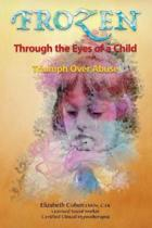 Frozen Through the Eyes of a Child