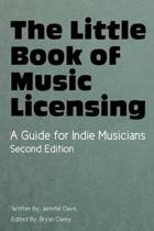 The Little Book of Music Licensing 2nd Edition