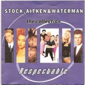 Stock, Aitken & Waterman - The collection - Respectable
