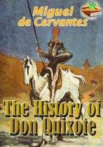 The History of Don Quixote: Classic Novels