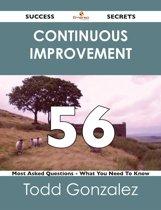 continuous improvement 56 Success Secrets - 56 Most Asked Questions On continuous improvement - What You Need To Know