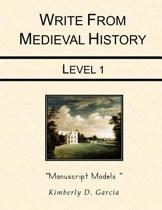 Write from Medieval History Level 1 Manuscript Models