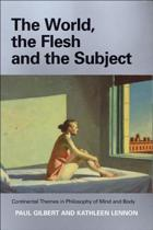 The World, the Flesh and the Subject