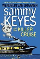 Sammy Keyes and the Killer Cruise