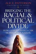 Bridging the Racial & Political Divide