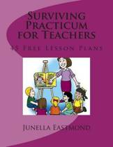 Surviving Practicum for Teachers