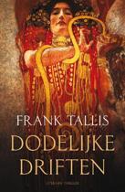 Boek cover Dodelijke driften van Frank Tallis
