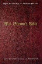 Mel Gibson's Bible
