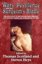 Wars, Pestilence and the Surgeon's Blade