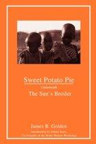 Sweet Potato Pie Underneath the Sun's Broiler