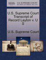 U.S. Supreme Court Transcript of Record Layton V. U S