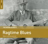 Ragtime Blues. The Rough Guide